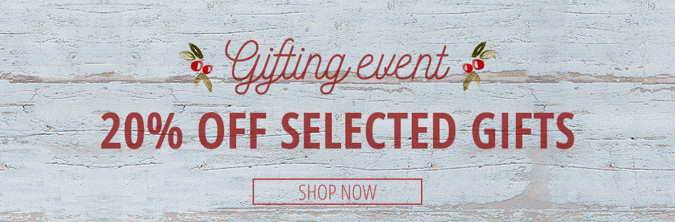 20% off selected gifts